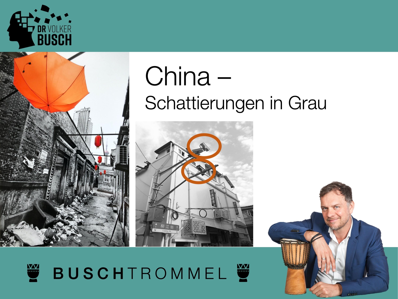 China – Schattierungen in Grau - Dr. Volker Busch