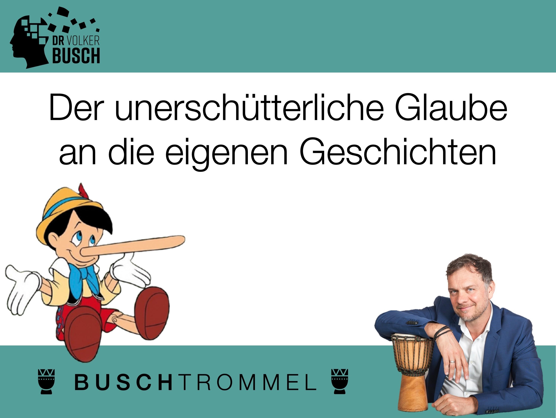 Buschtrommel: Der unerschütterliche Glaube - Dr. Volker Busch