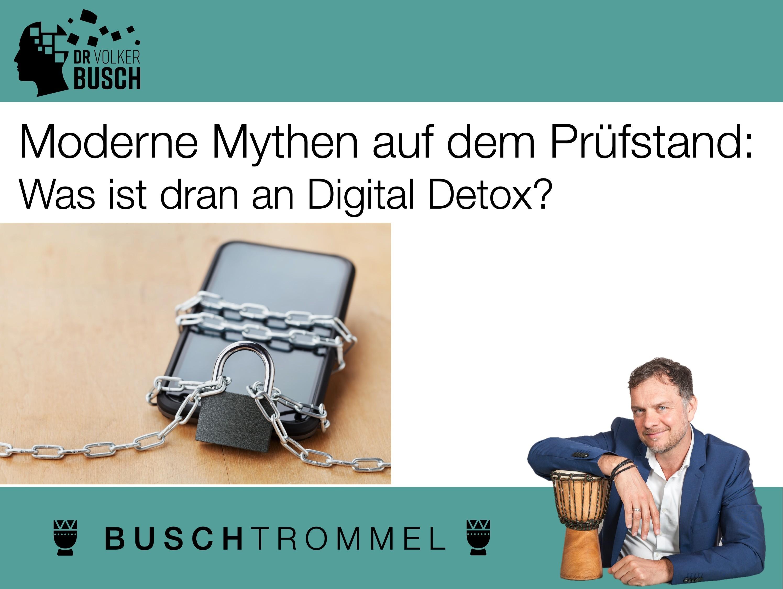 Buschtrommel Digital Detox - Dr. Volker Busch
