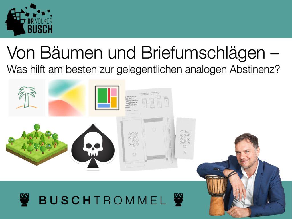 Von Bäumen und Briefumschlägen - Dr. Volker Busch