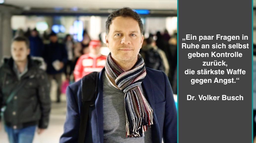 Gegen die Angst - Dr. Volker Busch