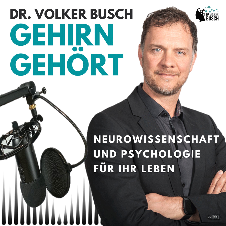 Podcast Dr. Volker Busch: Gehirn Gehört