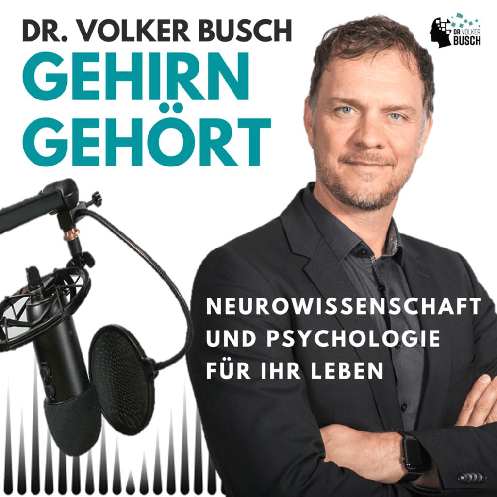 Gehirn Gehört - der Podcast von Dr. Volker Busch
