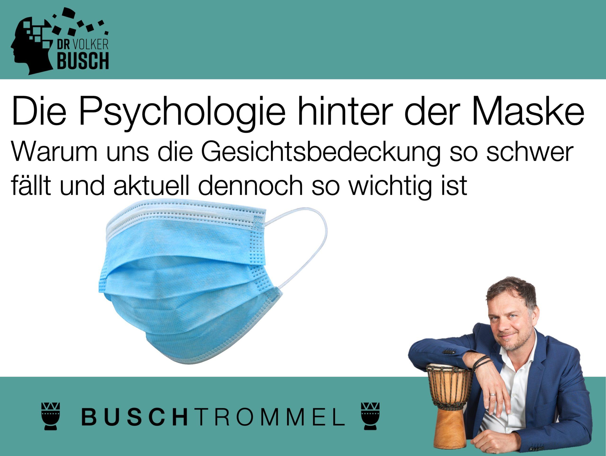 Maskenpsychologie - Dr. Volker Busch