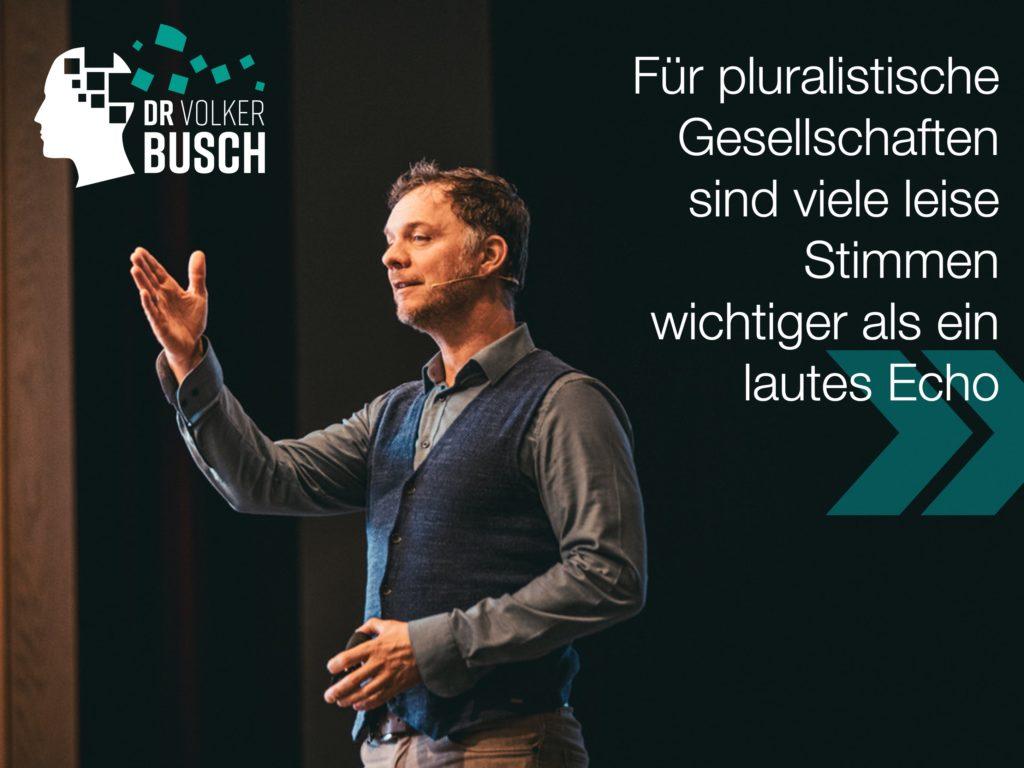 Lautes Echo - Dr. Volker Busch
