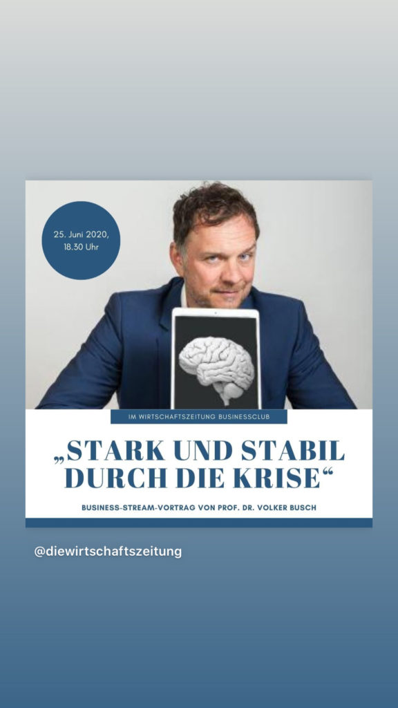 In der Wirtschaftszeitung: Stark und stabil durch die Krise - Prof. Dr. Volker Busch