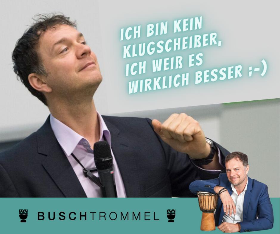 Meinung ohne Wissen und wie Sie sich davor schützen – Buschtrommel – Volker Busch